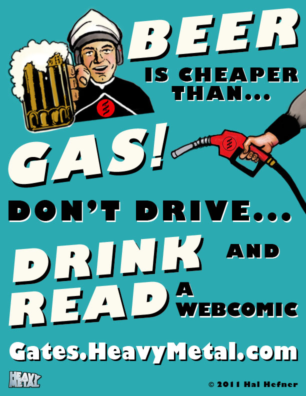 GatesBeerGas BEER is Cheaper Than GAS, Dont Drive DRINK and Read a Webcomic