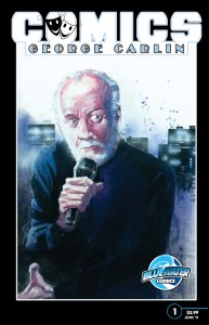 george carlin comic book biography bluewater productions jaymes reed COMICS   New Biography Series on Legends of Comedy by Jaymes Reed & Bluewater