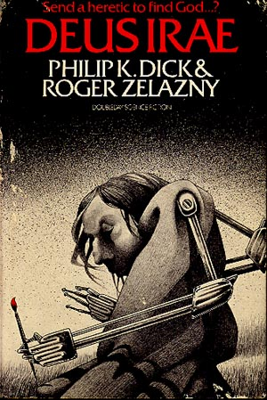 deus irae phillip k dick roger zelazny Top 11 List of Science Fiction Books, Movies and Music for Creative Inspiration