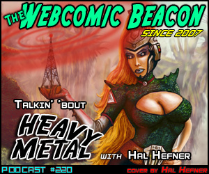 webcomic beacon hal Hefner gates heavy metal magazine The Webcomic Beacon Podcast with Hal Hefner Heavy Metal Magazine