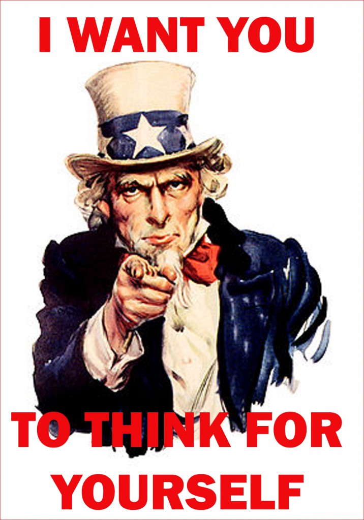 think for yourself Uncle Sam pointing finger copy 716x1024 A Revolution of Ideas is Upon Us: Time to Wake Up